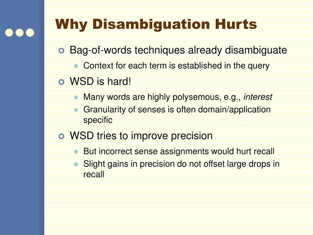 Why Disambiguation Hurts