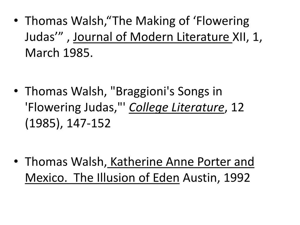 """Thomas Walsh,""""The Making of 'Flowering Judas'"""" ,"""