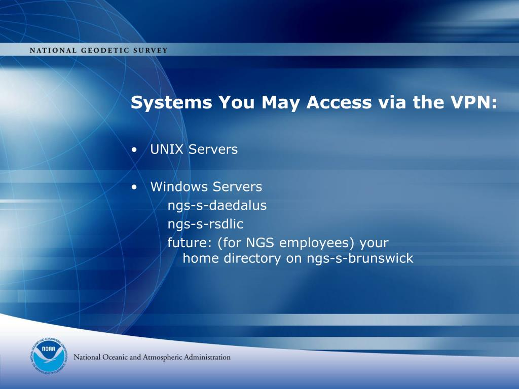Systems You May Access via the VPN: