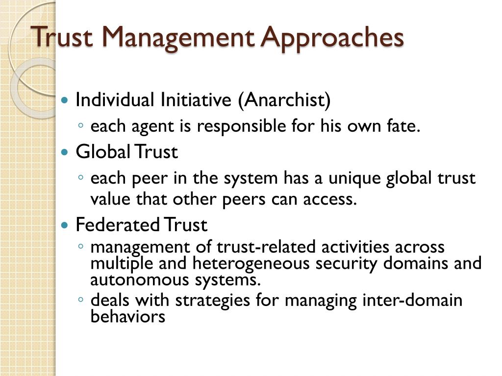 Trust Management Approaches