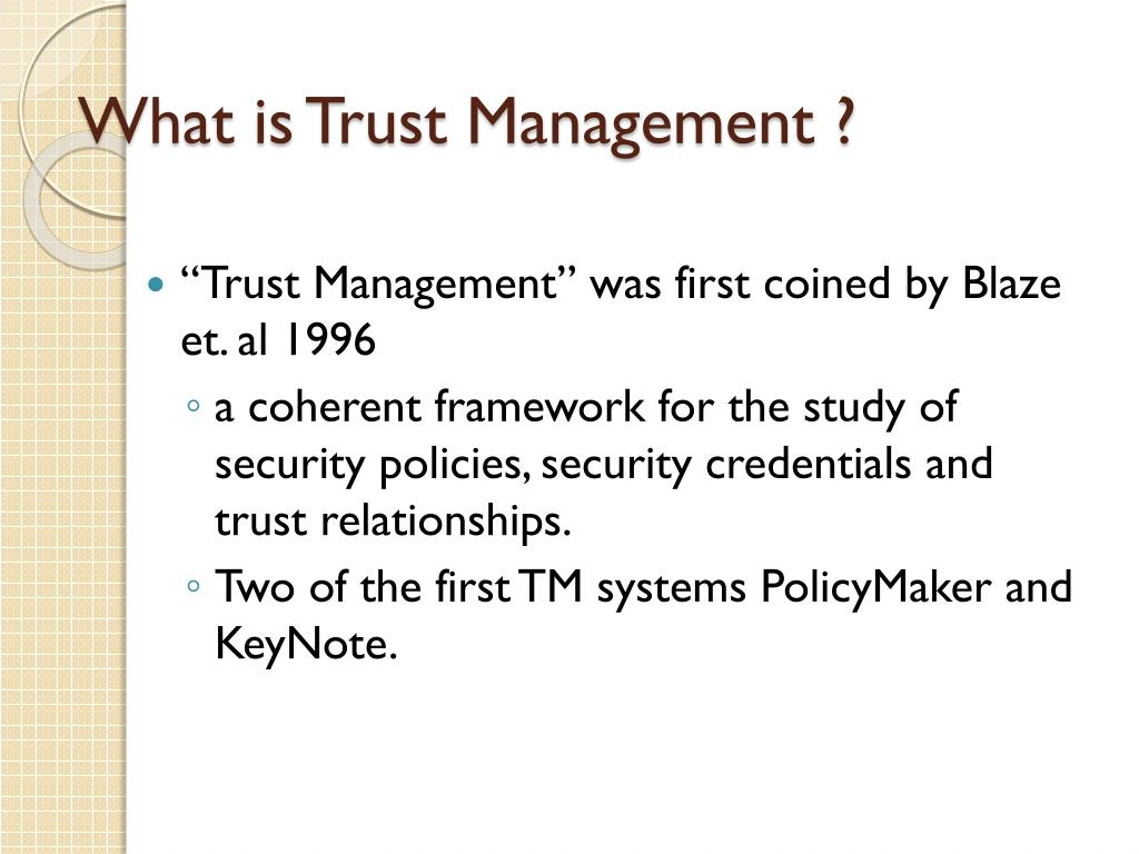 What is Trust Management ?