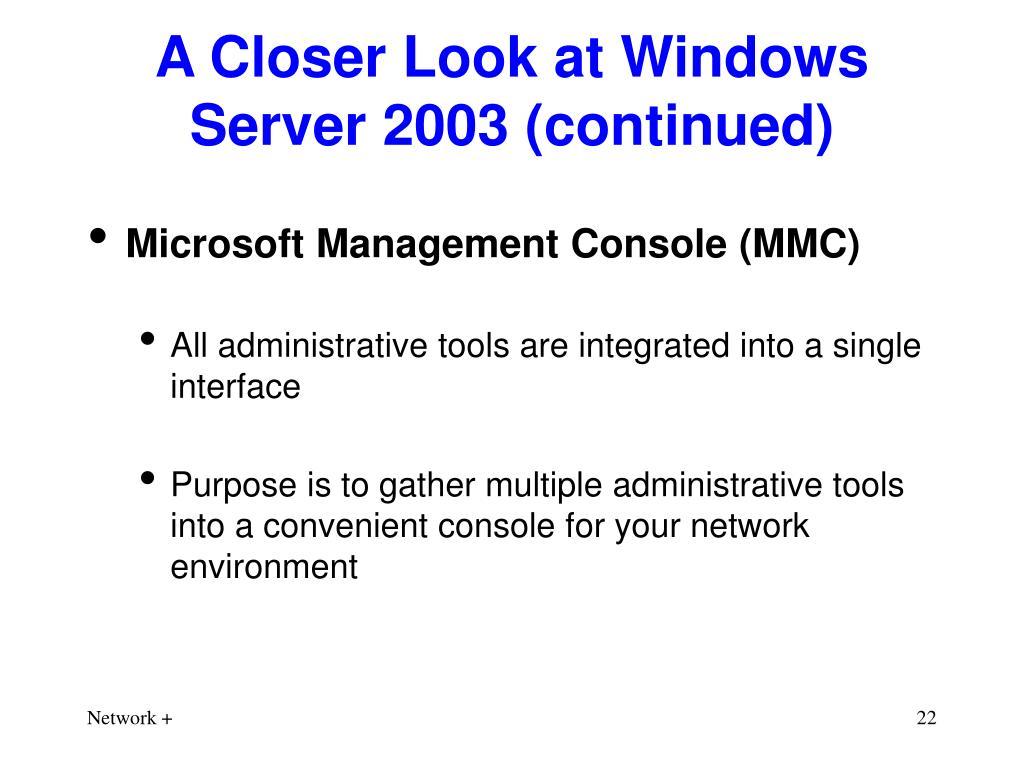 A Closer Look at Windows Server 2003 (continued)