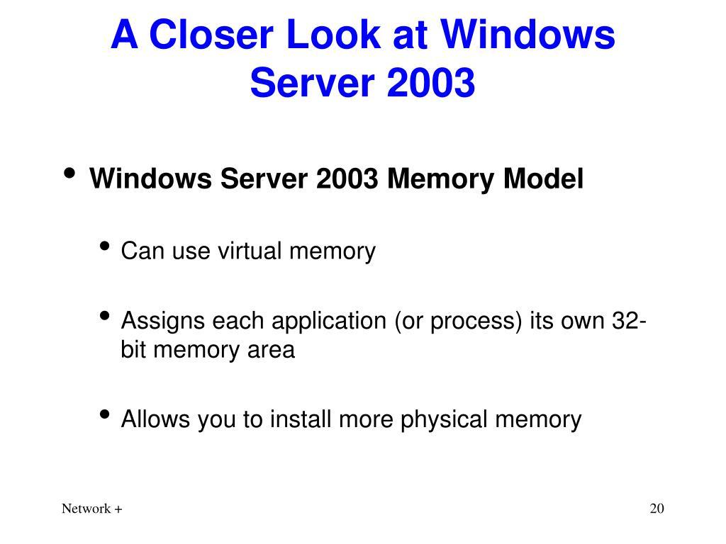 A Closer Look at Windows Server 2003