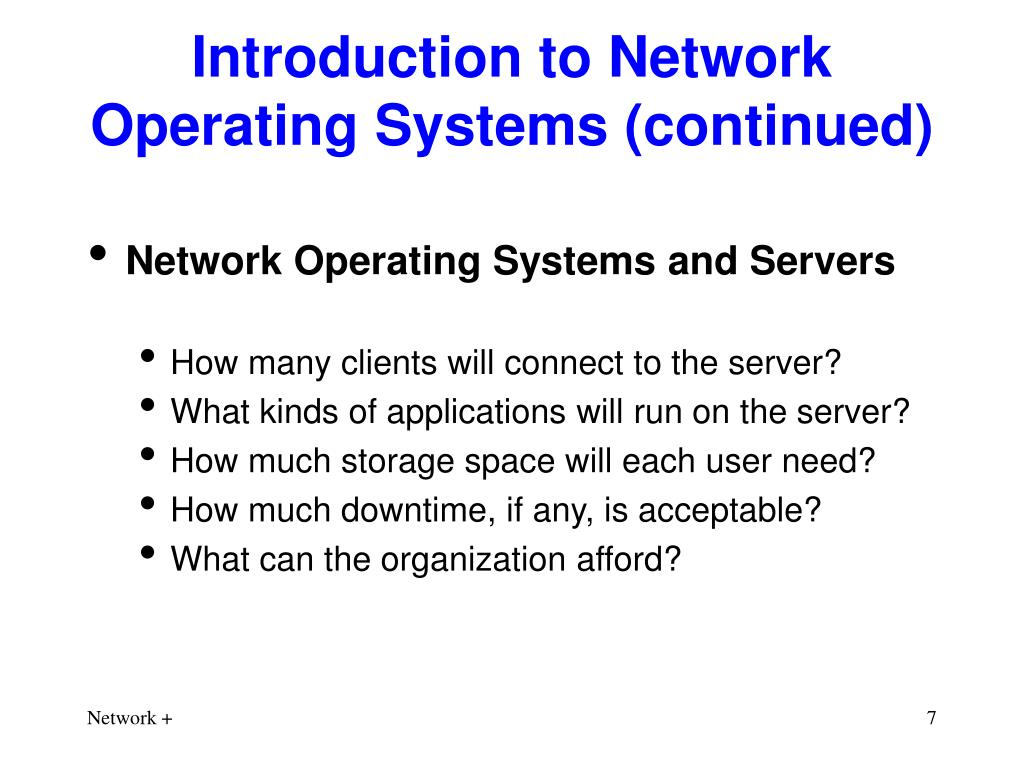 Introduction to Network Operating Systems (continued)