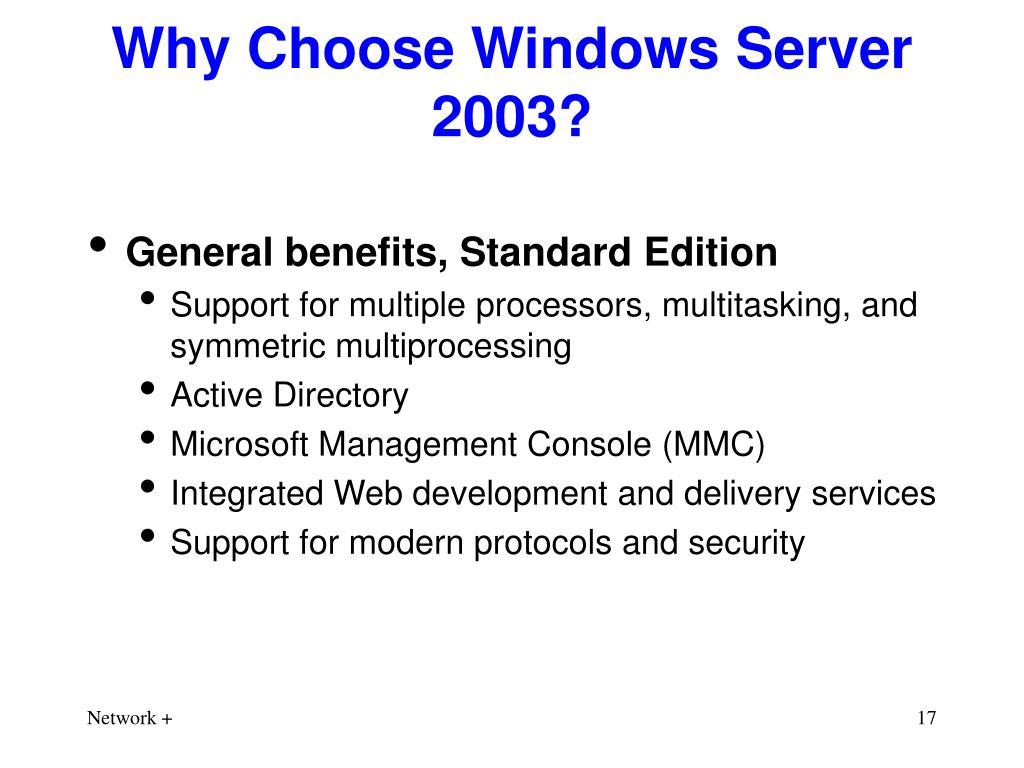 Why Choose Windows Server 2003?