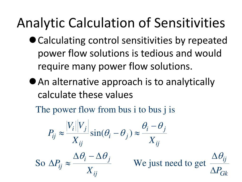Analytic Calculation of Sensitivities
