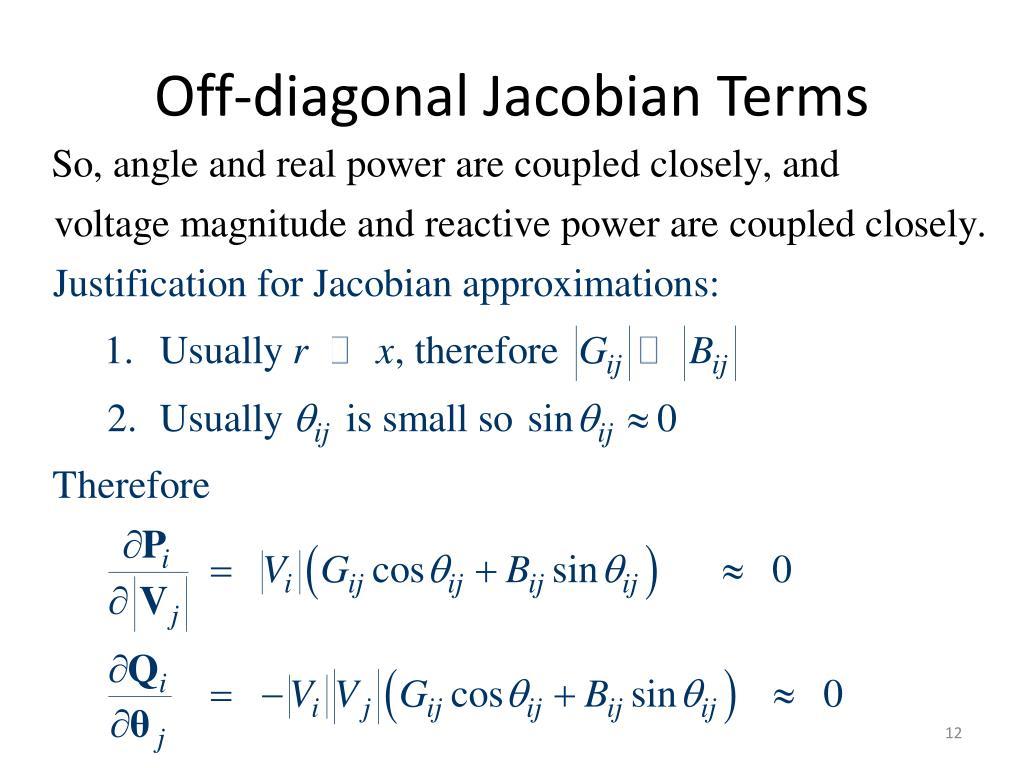Off-diagonal Jacobian Terms