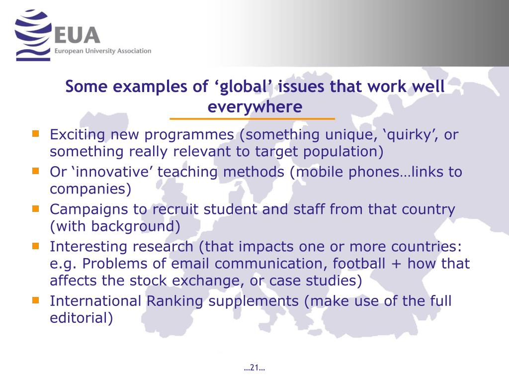 Some examples of 'global' issues that work well everywhere