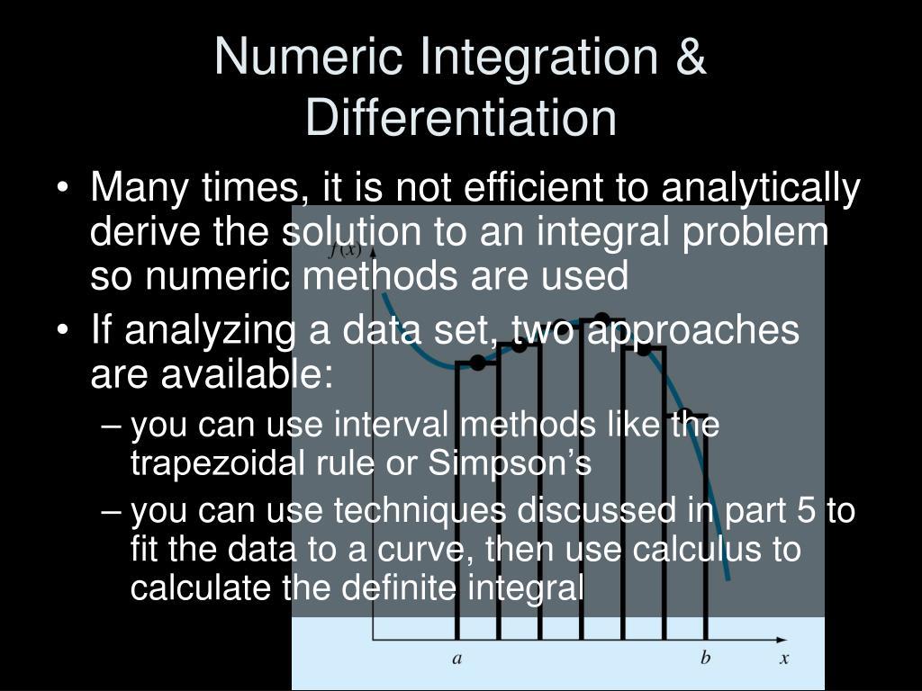 Numeric Integration & Differentiation