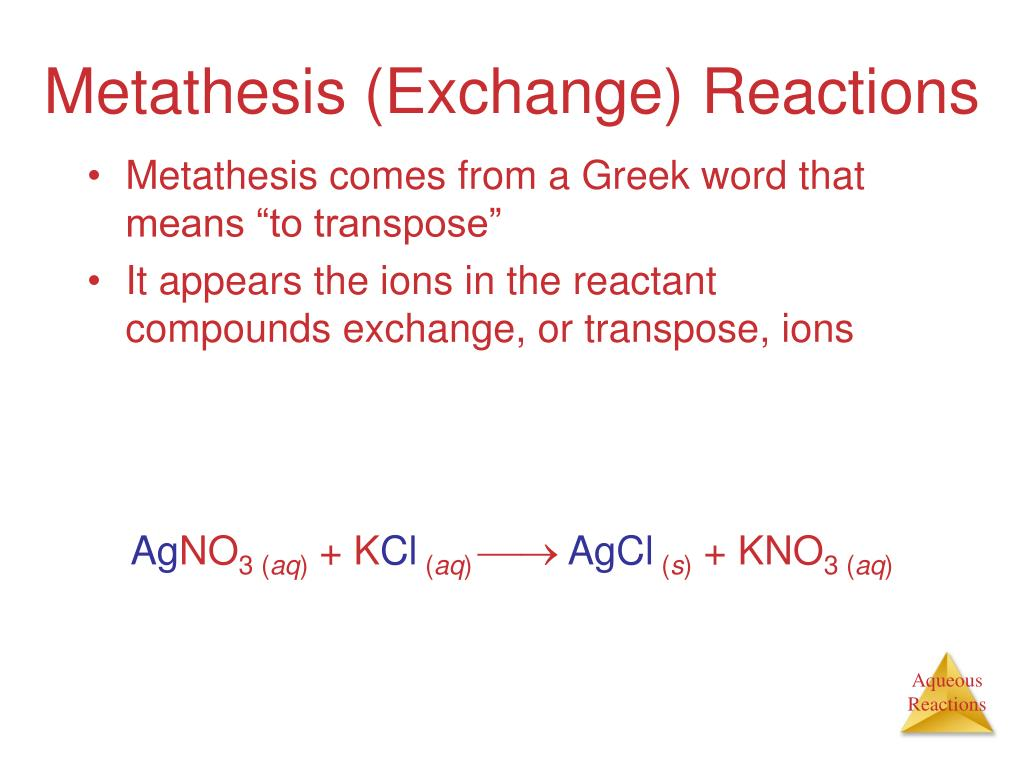 "Metathesis comes from a Greek word that means ""to transpose"""