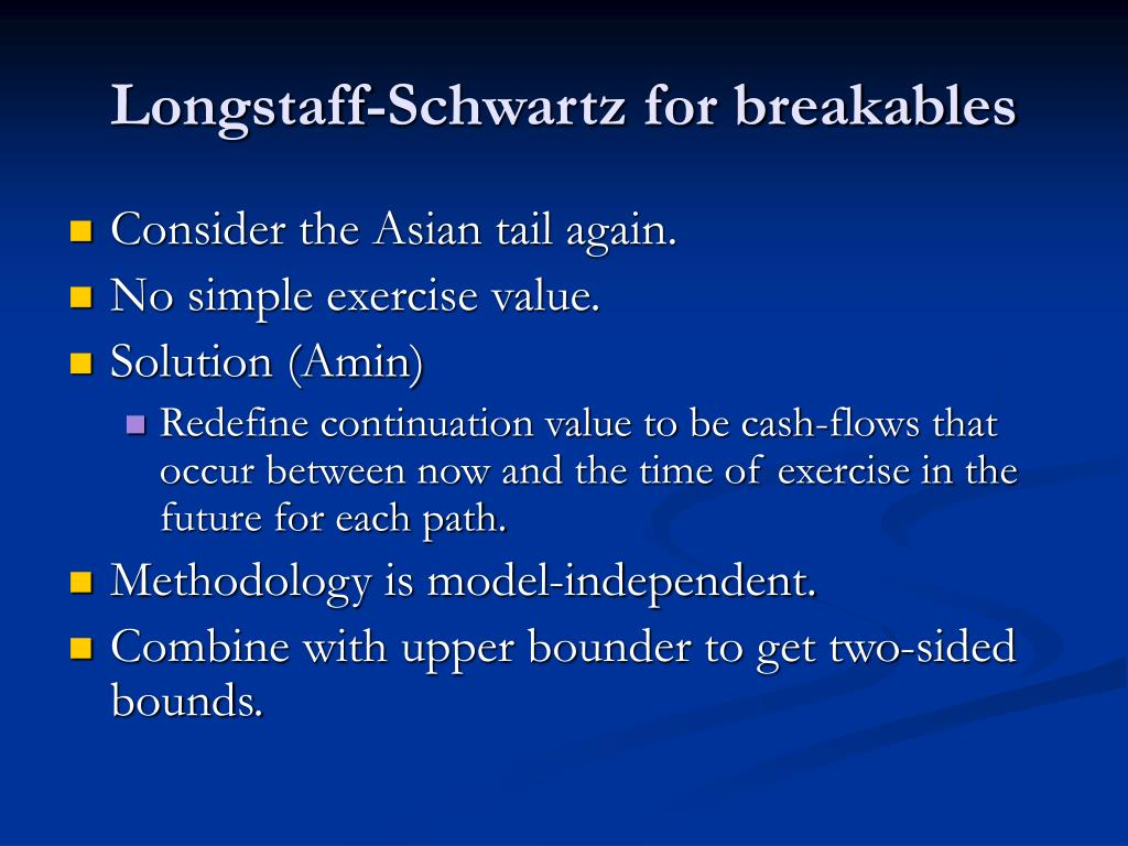 Longstaff-Schwartz for breakables