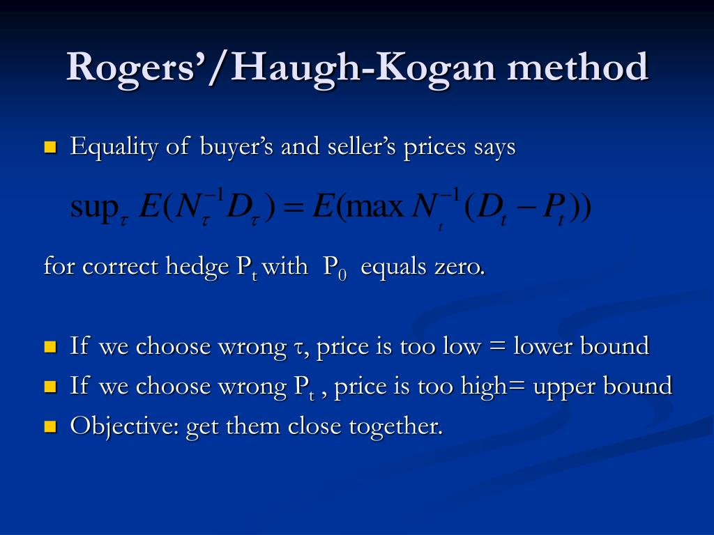 Rogers'/Haugh-Kogan method