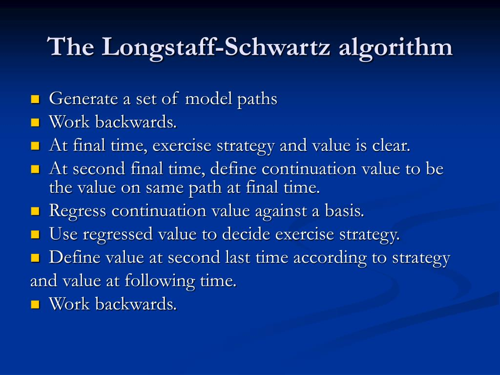 The Longstaff-Schwartz algorithm
