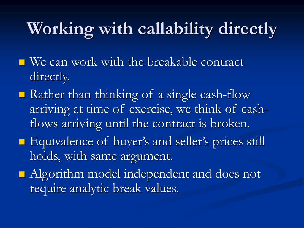 Working with callability directly