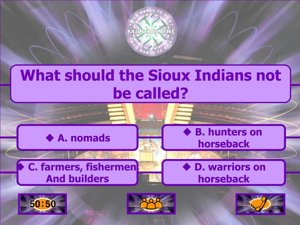 What should the Sioux Indians not be called?