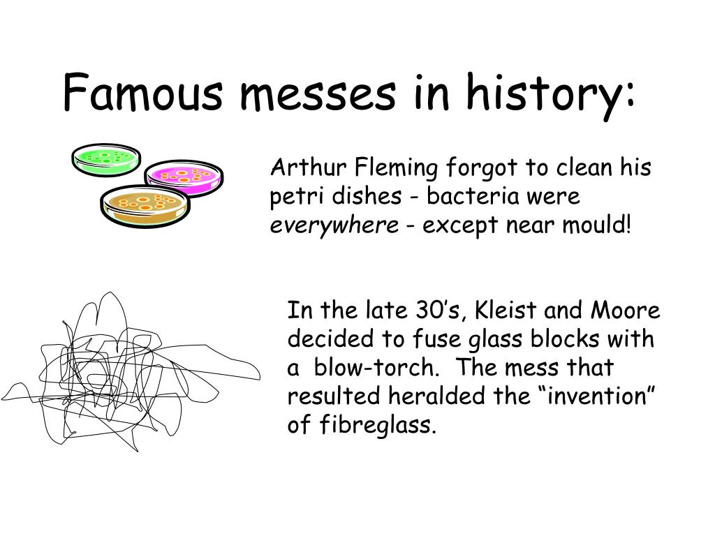 Famous messes in history: