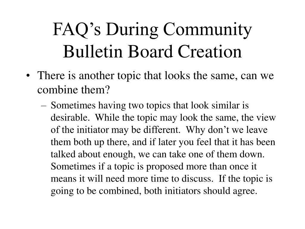 FAQ's During Community Bulletin Board Creation