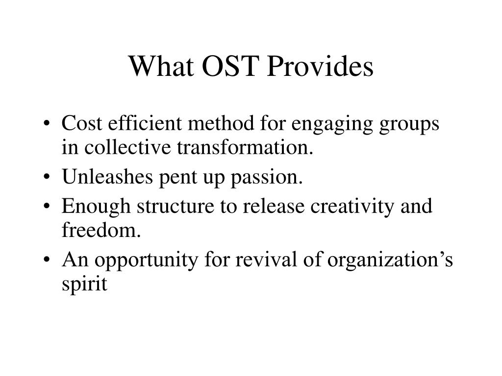 What OST Provides