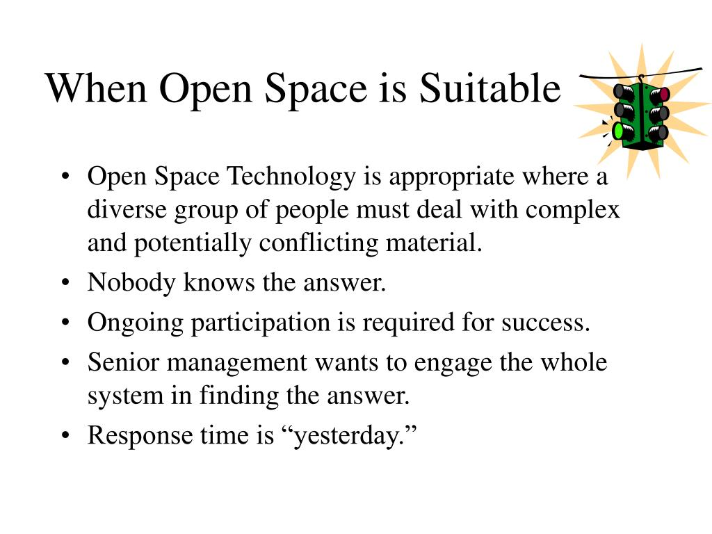 When Open Space is Suitable