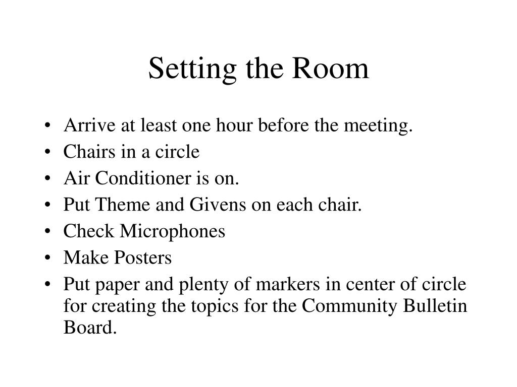 Setting the Room
