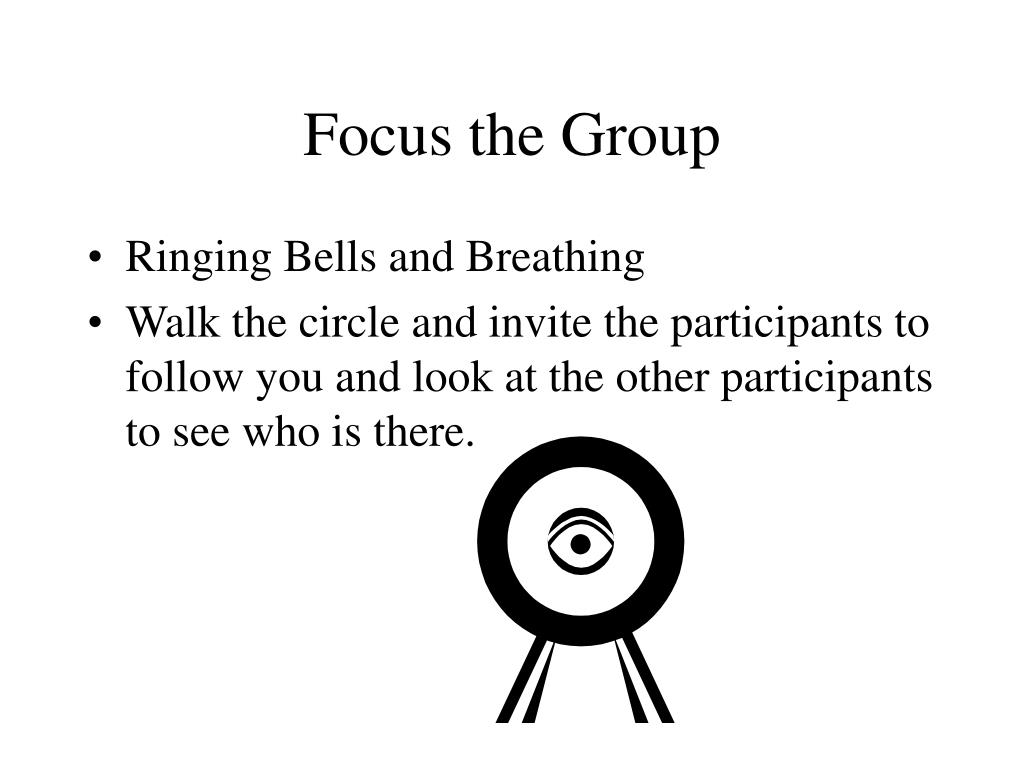 Focus the Group