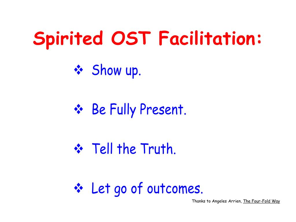 Spirited OST Facilitation: