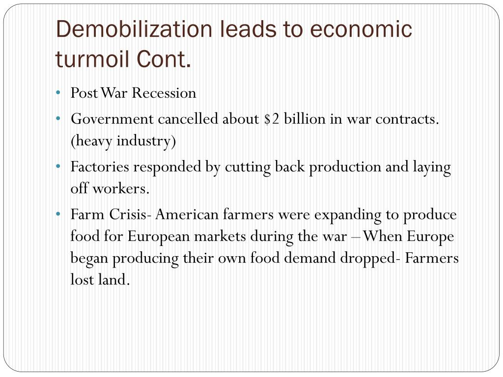 Demobilization leads to economic turmoil Cont.