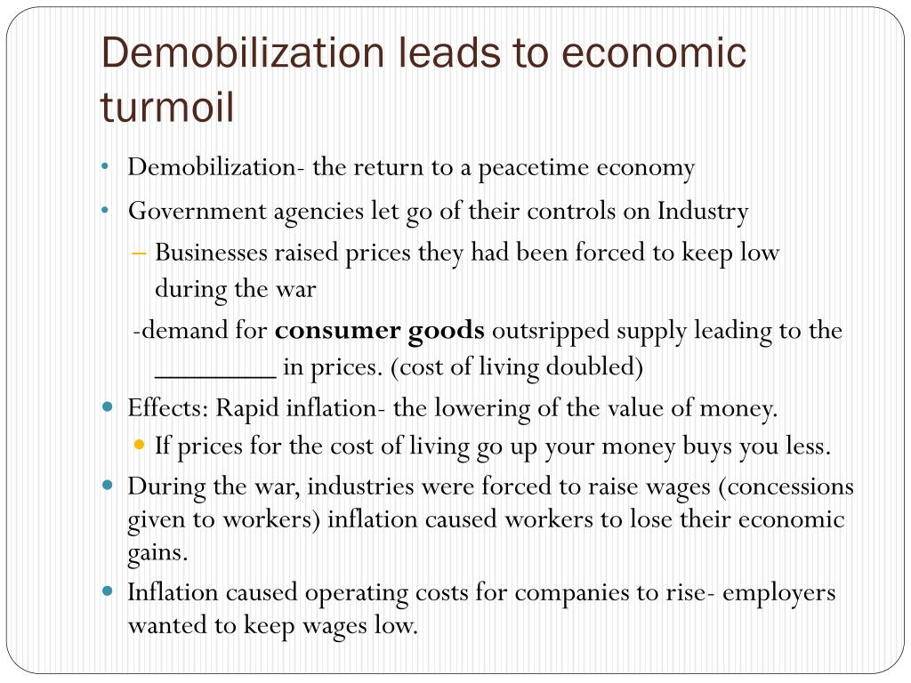 Demobilization leads to economic turmoil