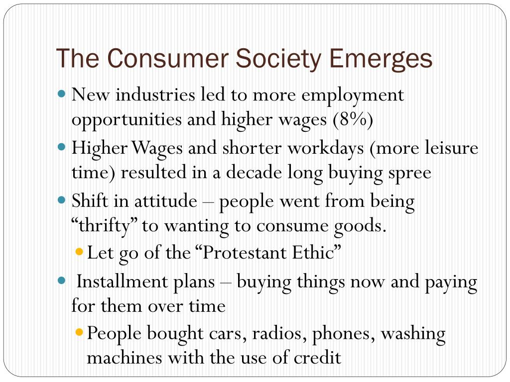 The Consumer Society Emerges