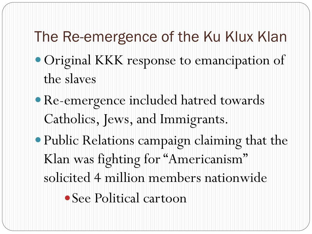 The Re-emergence of the Ku Klux Klan