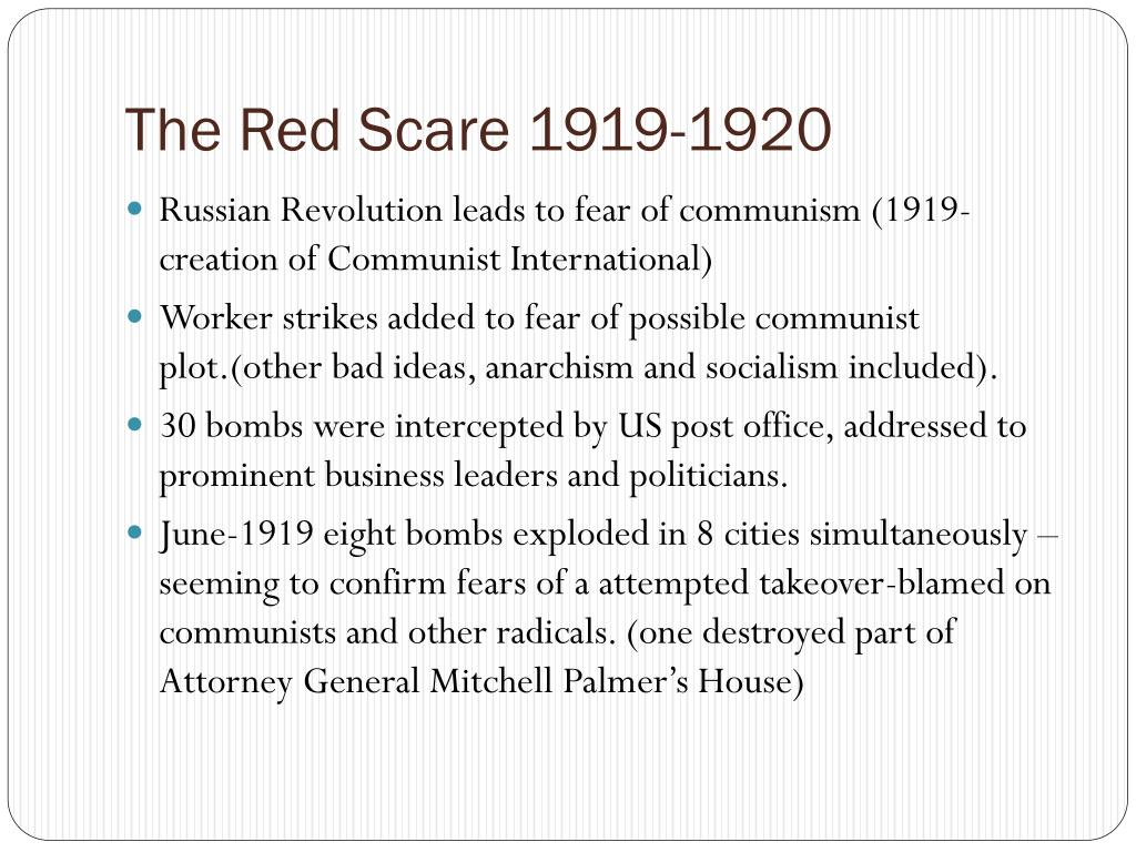 The Red Scare 1919-1920
