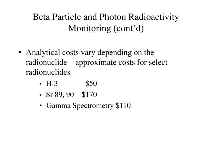 Beta Particle and Photon Radioactivity Monitoring (cont'd)