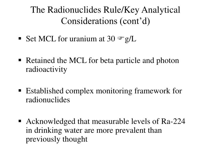 The Radionuclides Rule/Key Analytical Considerations (cont'd)