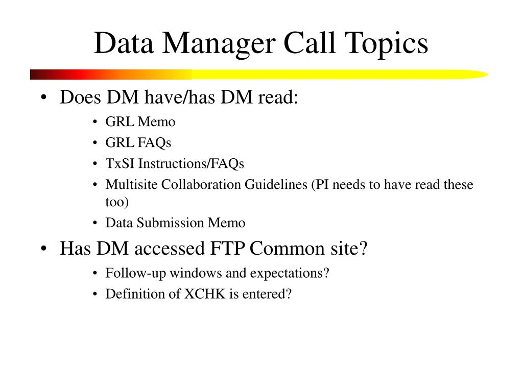 Data Manager Call Topics