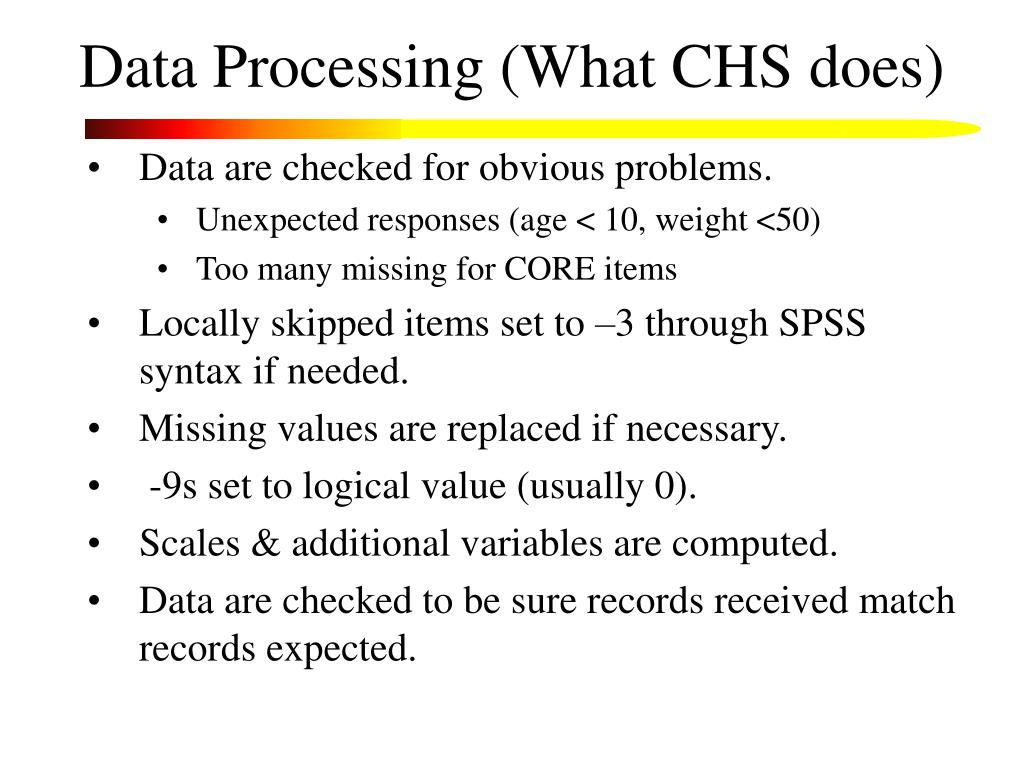 Data Processing (What CHS does)