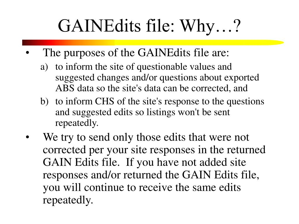 GAINEdits file: Why…?