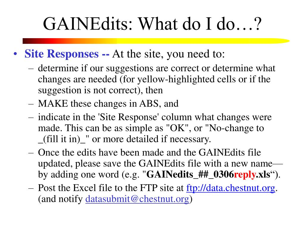 GAINEdits: What do I do…?