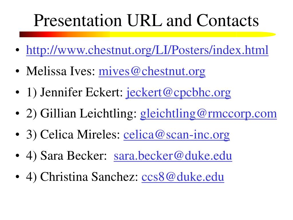 Presentation URL and Contacts