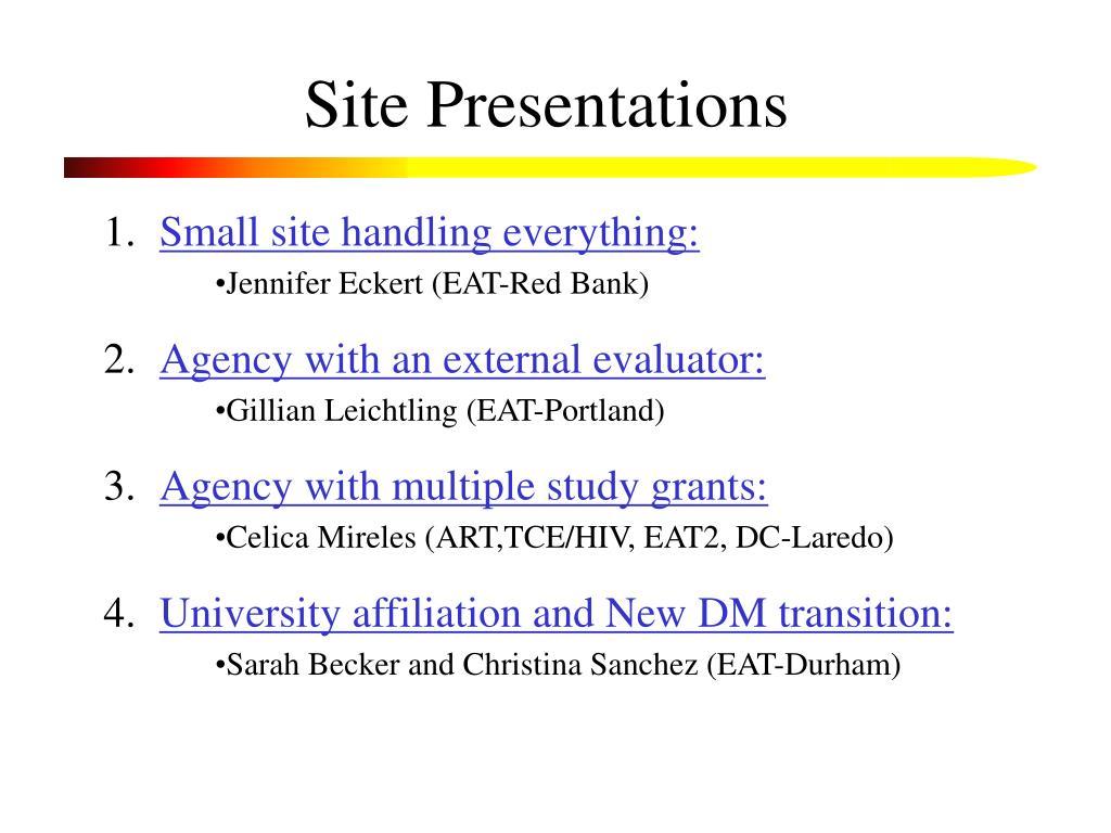 Site Presentations