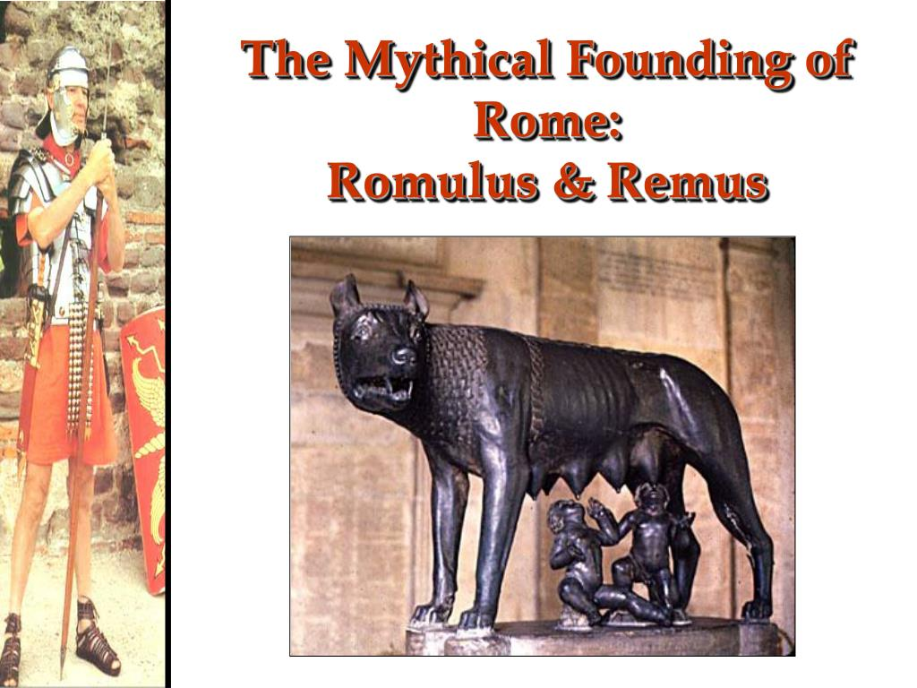 The Mythical Founding of Rome: