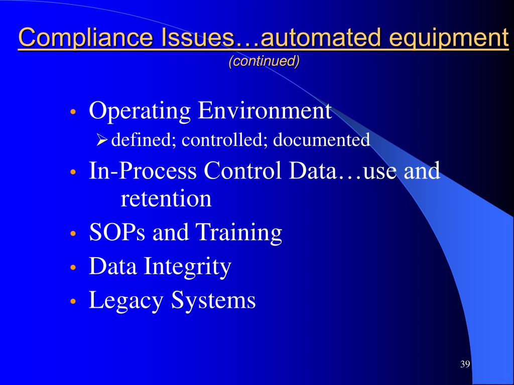 Compliance Issues…automated equipment