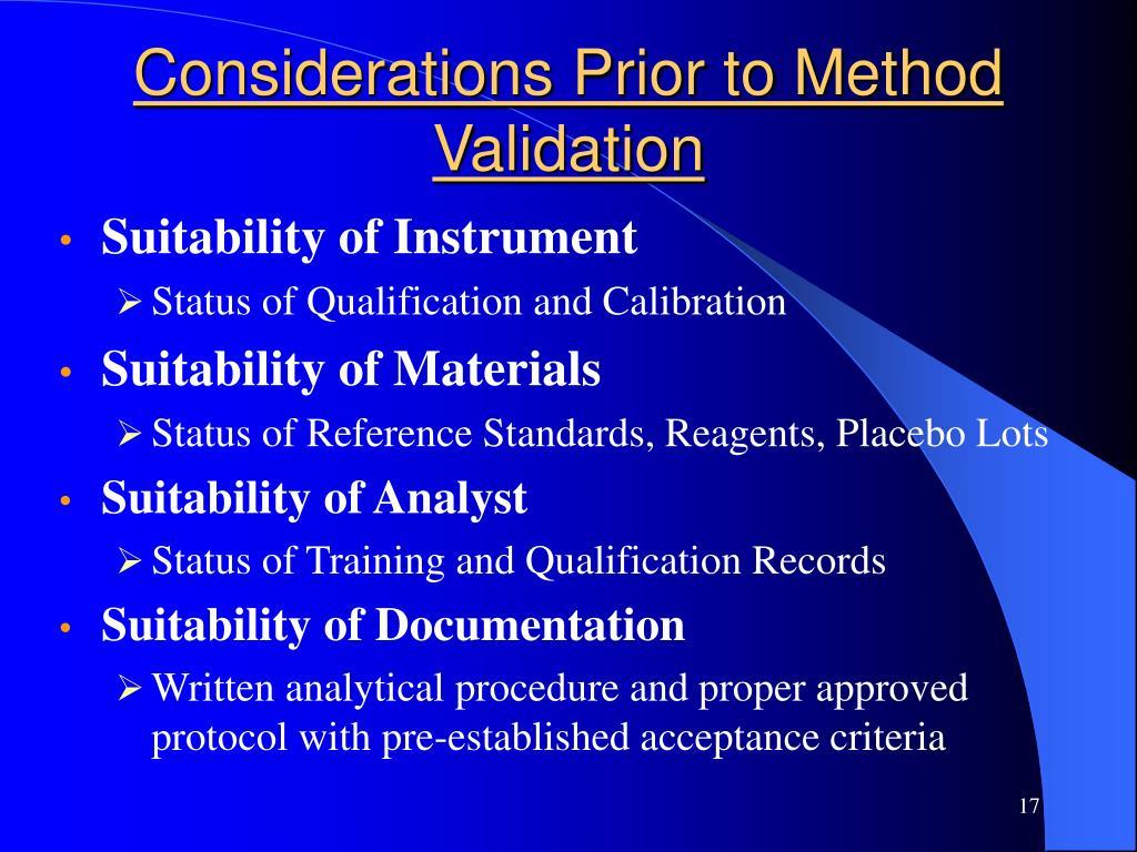 Considerations Prior to Method Validation