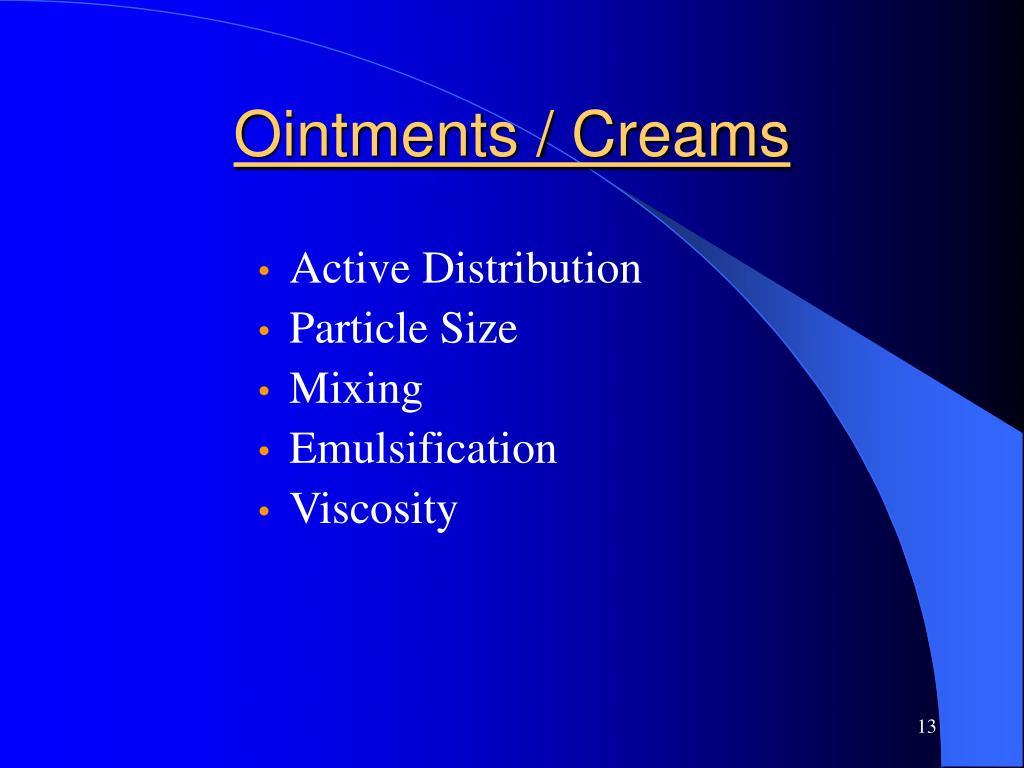 Ointments / Creams