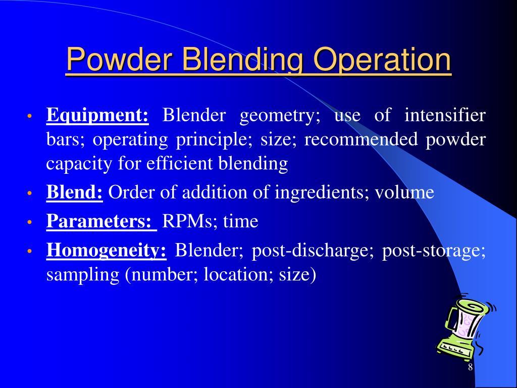 Powder Blending Operation