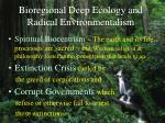 bioregional deep ecology and radical environmentalism