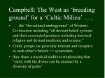 campbell the west as breeding ground for a cultic milieu
