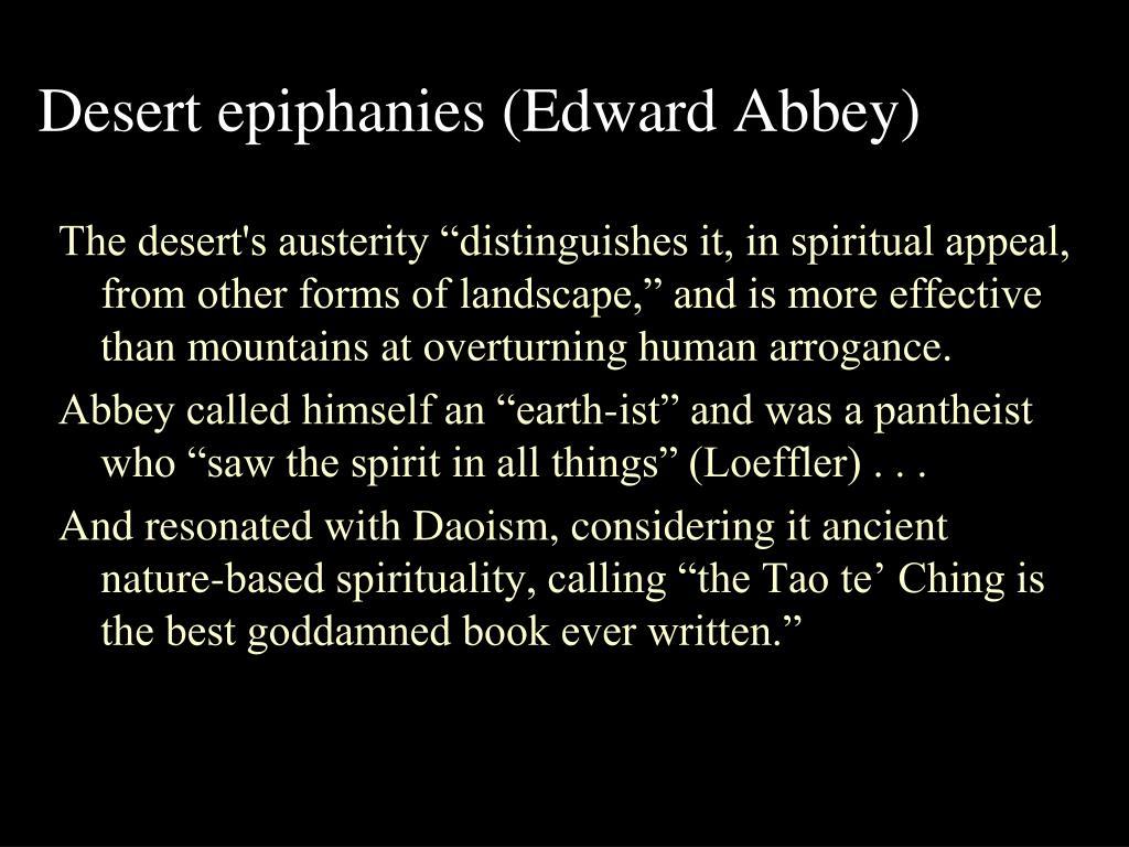 Desert epiphanies (Edward Abbey)