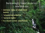 increasingly found in survey research are