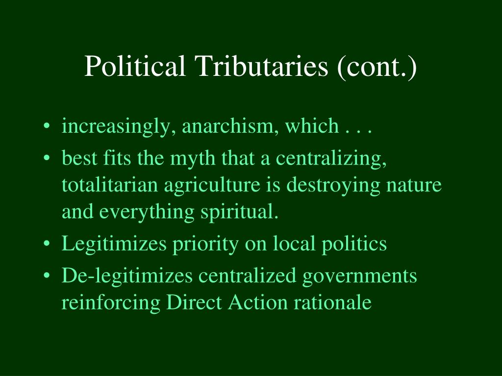 Political Tributaries (cont.)