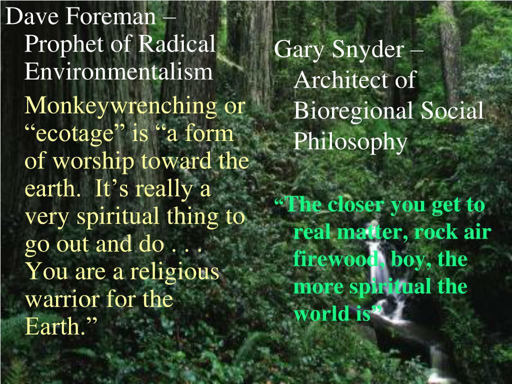 Dave Foreman – Prophet of Radical Environmentalism